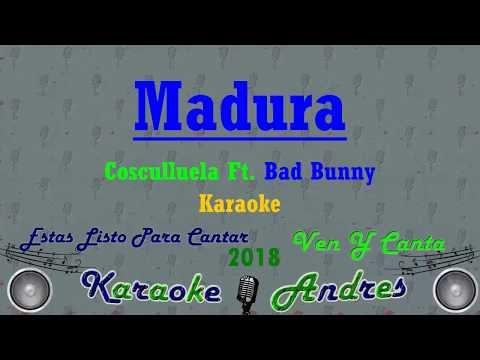 Madura - Cosculluela Ft. Bad Bunny | Karaoke |