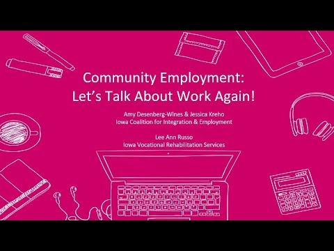 Community Employment: Let's Talk About Work Again! (Session 102)