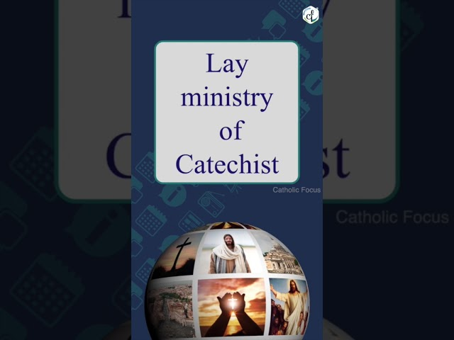 Lay ministry of Catechist  || Pope Francis ||CathGen