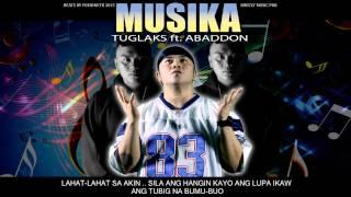 Musika - Tuglaks ft. Abaddon ( Breezy Music Pro. ) ( Beatsbyfoenineth 2015 )