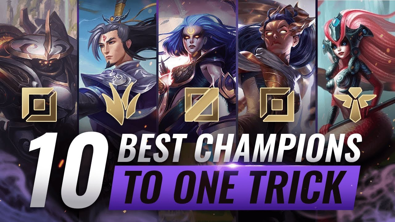 10 Best Champions To One Trick For Every Role League Of Legends Season 10 Youtube