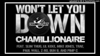 Chamillionaire Won T Let You Down Remix Ft Slim Thug Lil Keke Z Ro