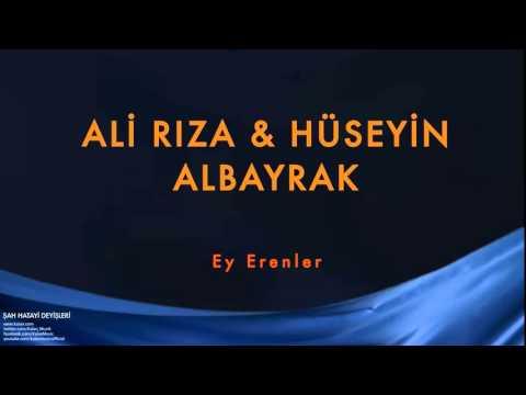 Ali Rıza Albayrak & Hüseyin Albayrak - Ey Erenler [ Şah Hatayi Deyişleri © 2004 Kalan Müzik ]