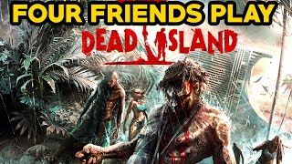 4 Friends Play DEAD ISLAND LiVE MultiPlayer (Online Gameplay/Commentary by CDNCanookle) Part One