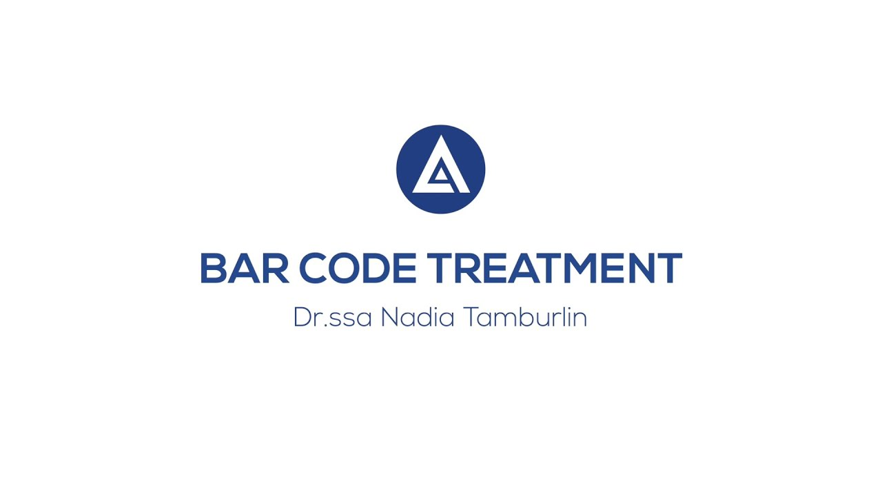BAR CODE TREATMENT - Videointervista Dott.ssa Nadia Tamburlin e Dott. Luca Piovano