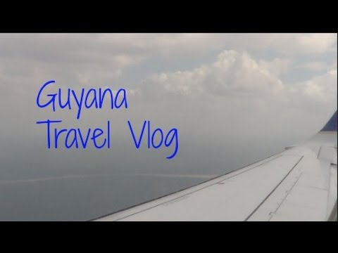 Guyana Travel Vlog