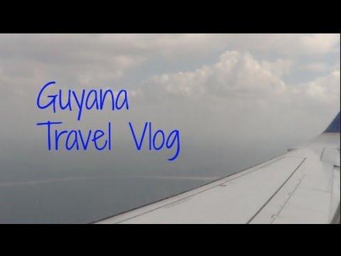Guyana Travel Vlog