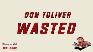 Don Toliver - Wasted (Lyrics)