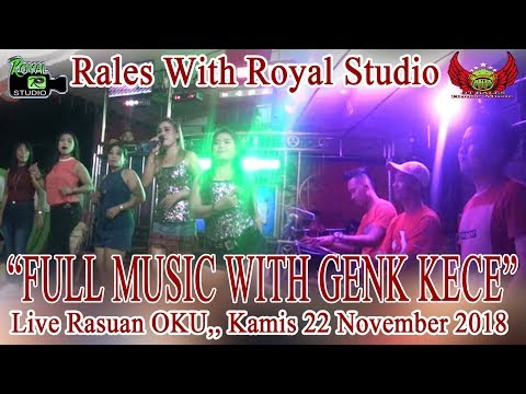 """FULL MUSIC RALES"" Live Raswan Baru OKU (22/11/18) By Royal Studio"