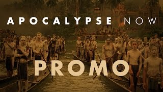 Apocalypse Now -  Promo Trailer