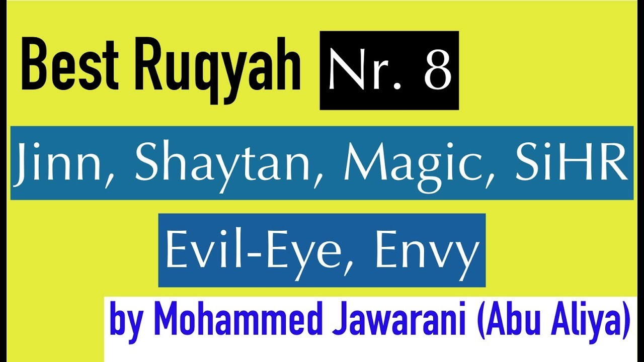 Best RUQYAH Nr  8 | SiHR, MAGiC, JiNN, Evil Eye | (Mohamed Al