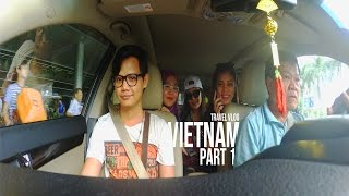 Travel Vlog: Vietnam - Part 1