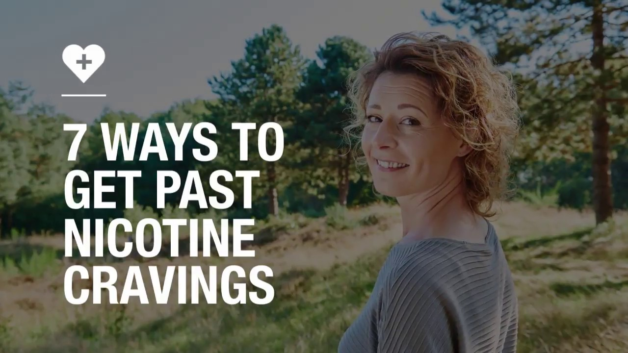 7 ways to get past nicotine cravings
