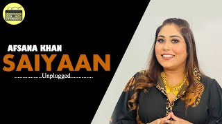 AFSANA KHAN - SAIYAAN | Unplugged | Acousitic | Full HD 1080p