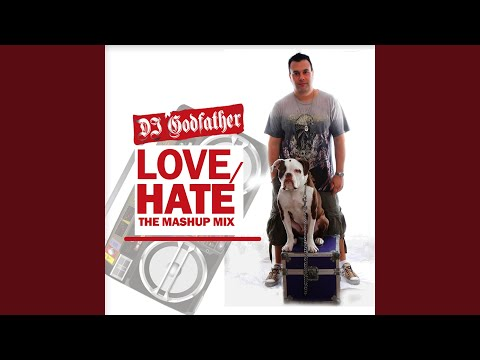 Love-Hate Mashup Mix 8