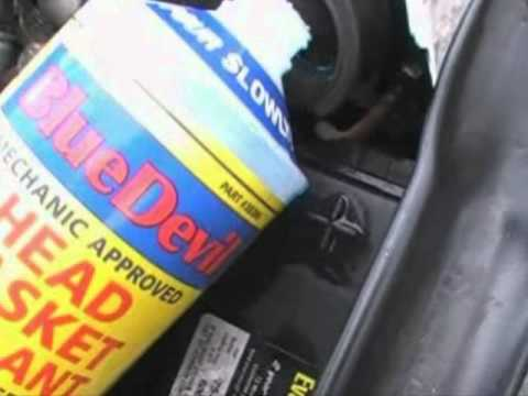 How To Fix A Head Gasket Leak With Bluedevil Sealant Youtube