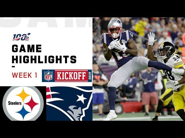 Steelers vs. Patriots Week 1 Highlights | NFL 2019