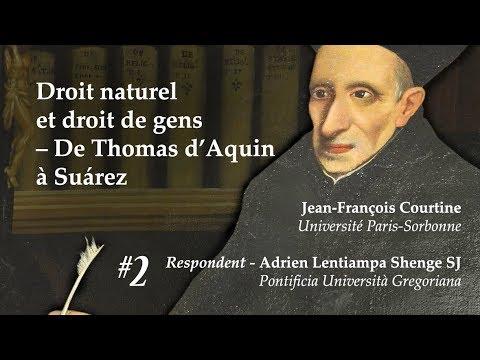 Droit naturel et droit de gens – De Thomas d'Aquin à Suárez (Jean François Courtine)