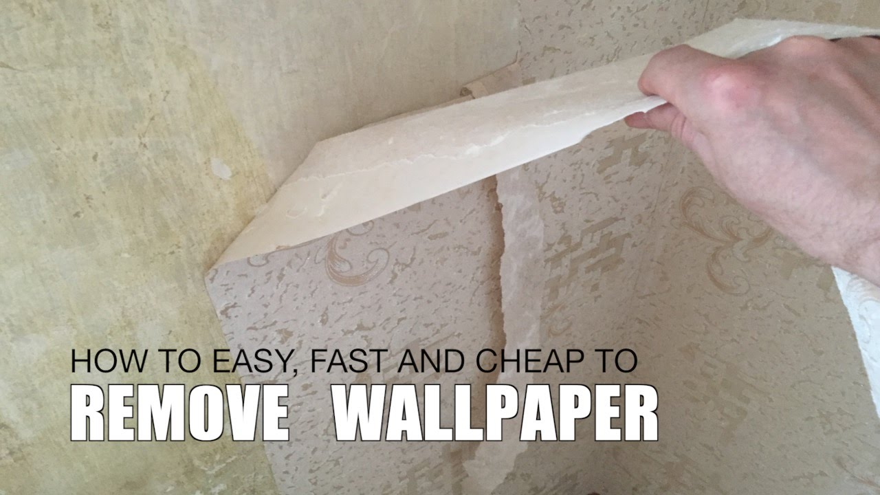 how to cheap and fast way to remove wallpaper - How To Remove Wallpaper Easily