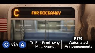 ᴴᴰ R179 C train via A line to Far Rockaway - Automated Announcements - From 168 Street to Mott Ave