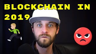 My 2019 Blockchain Belief