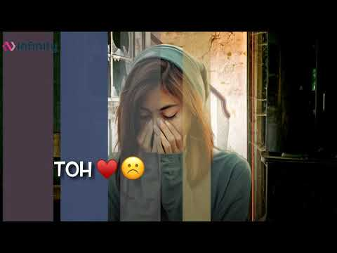 tum-hi-aana-female-version-|-sad-song-whatsappp-status-|-tere-jaane-ka-gham-|-infinity-status