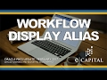 Workflow - Display Alias [Oracle PBCS Release - Feb 2017]