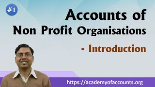 #1 Accounts of Non Profit Organisations (NPO) ~ Basic Introduction
