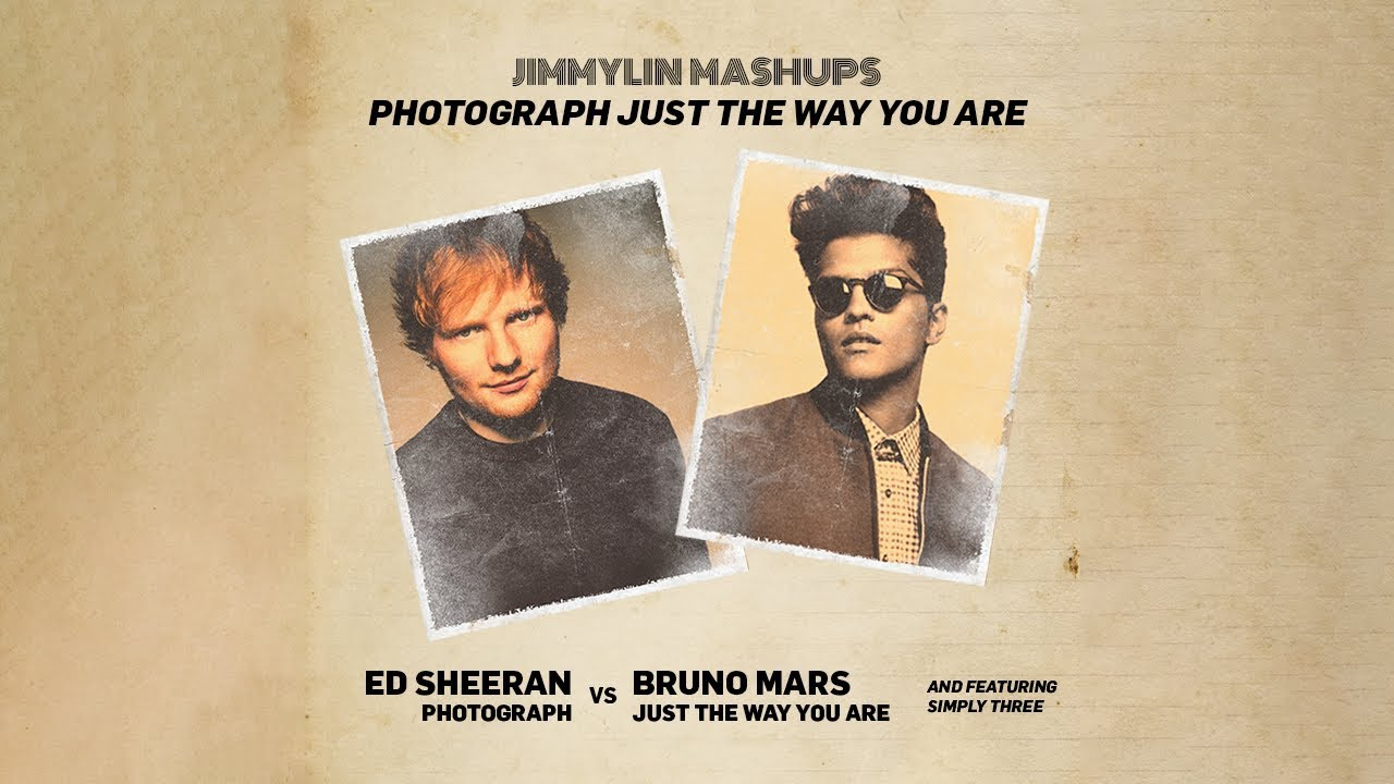 "Mashup / Remix - Bruno Mars ""JUST THE WAY YOU ARE"" vs Ed Sheeran ""PHOTOGRAPH"" (ft. Simply Three)"
