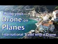 Holiday Travel - Taking Your Drone on a Plane with LiPo Batteries