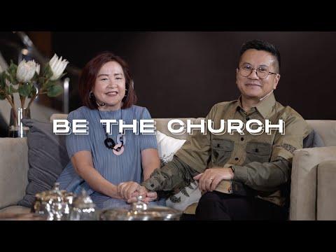 Be The Church - Pastor Jimmy Oentoro & Jenny Oentoro