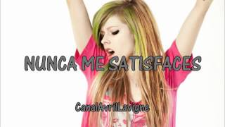 Avril Lavigne - You Never Satisfy Me (Traducida Al Español)