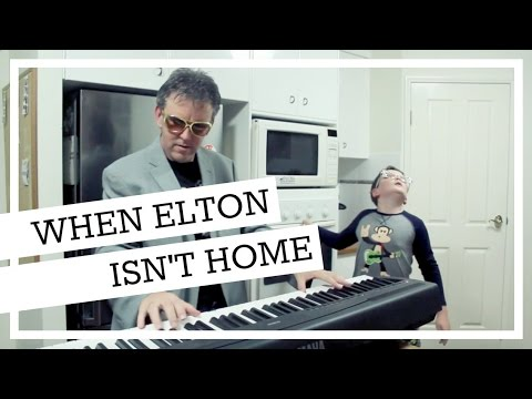 When Elton Isn't Home | When Mama Isn't Home