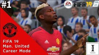 FIFA 19 Manchester United Career Mode Indonesia #1 | Ketika Paul Pogba Tampil Gemilang!