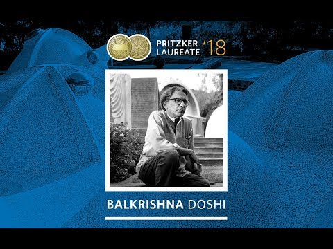2018 Pritzker Prize Laureate Balkrishna Doshi - The Future