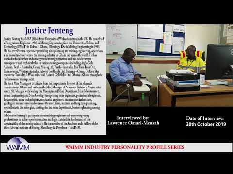Meet Justice Fenteng, Mine Manager - Newmont Goldcorp, Akyem Mine