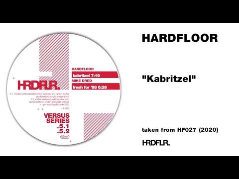 "Hardfloor - ""Kabritzel"""
