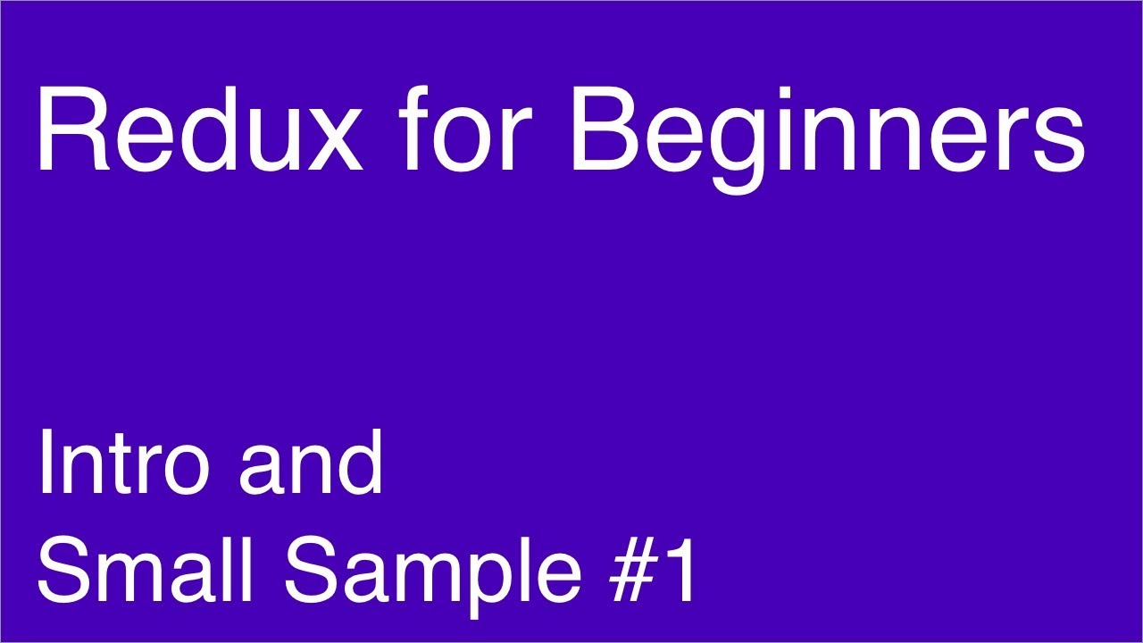Simple App with Redux #1 - Redux for Beginners