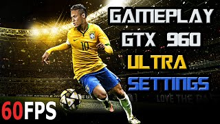 PES 2016 PC Gameplay GTX 960 Ultra Settings 60 FPS
