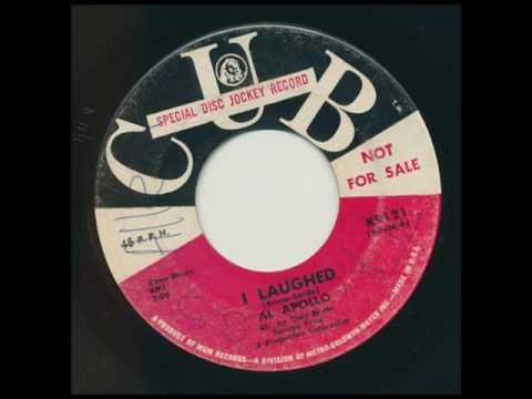 AL APOLLO I Laughed CUB RECORDS K9121 Promo 45
