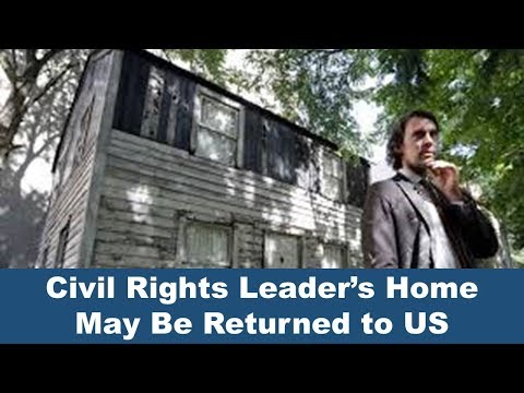 Learn English with VOA News - Civil Rights Leader's Home May Be Returned to US