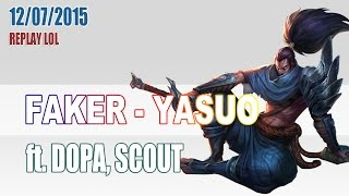 SKT T1 Faker as Yasuo ft. Dopa, Scout | 12/7/2015