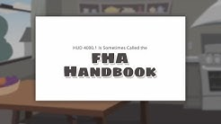 HUD 4000.1 is Sometimes Called the FHA Handbook