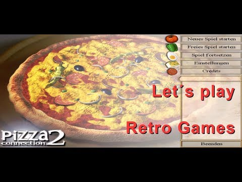 Let´s Play retro Games Pizza Connection 2 |