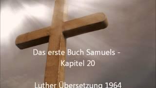 Das erste Buch Samuels - Kapitel 20 [LuÜ](, 2013-01-14T05:44:14.000Z)