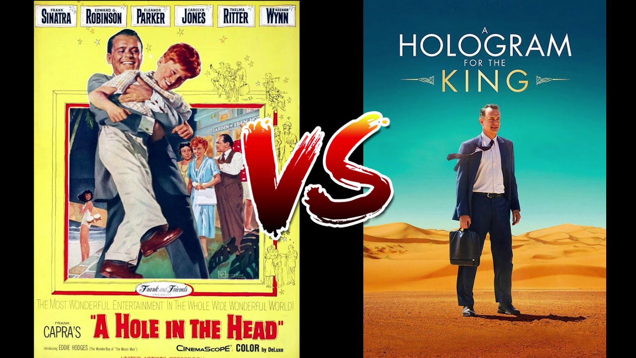 """A Hole In The Head"" vs ""A Hologram For The King"" ... Which Movie Is Better?"