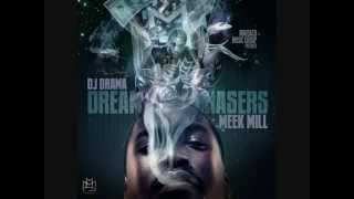 Meek Mill - Get Dis Money (Dream Chasers Mixtape).WEBM