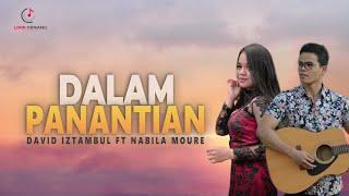 David Iztambul ft Nabila Moure - Dalam Panantian Lagu Minang ( Substitle Bahasa Indonesia )