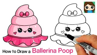 How to Draw a Silly Poop Squishy | Ballerina