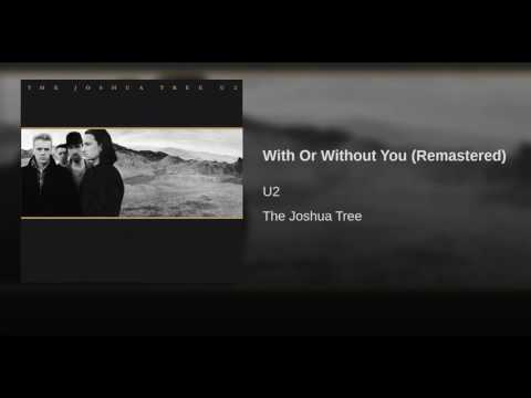 With Or Without You (Remastered)